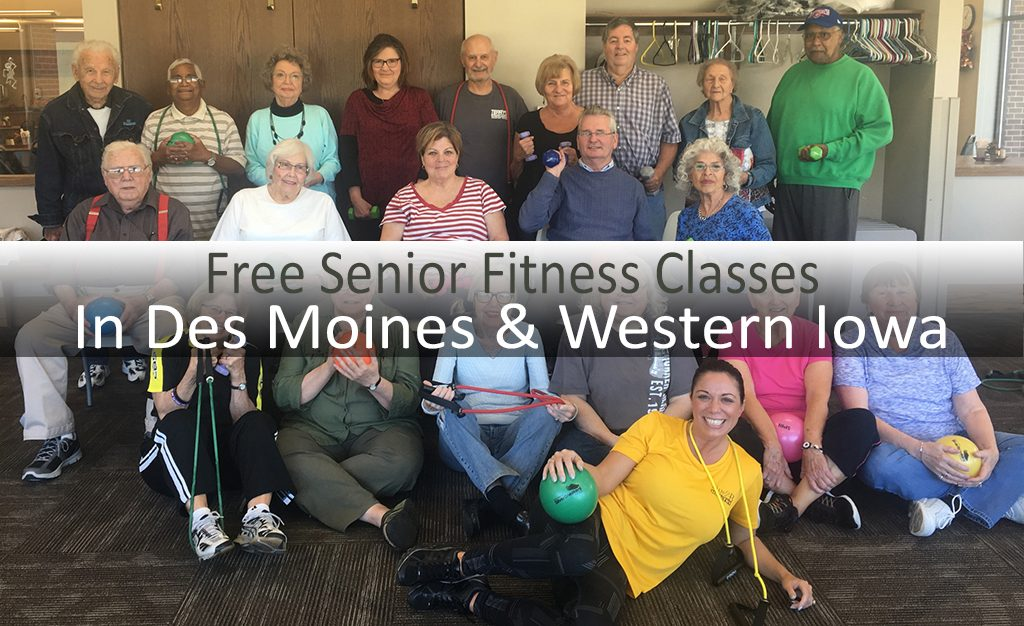 FREE senior fitness Classes in Des Moines & Western Iowa