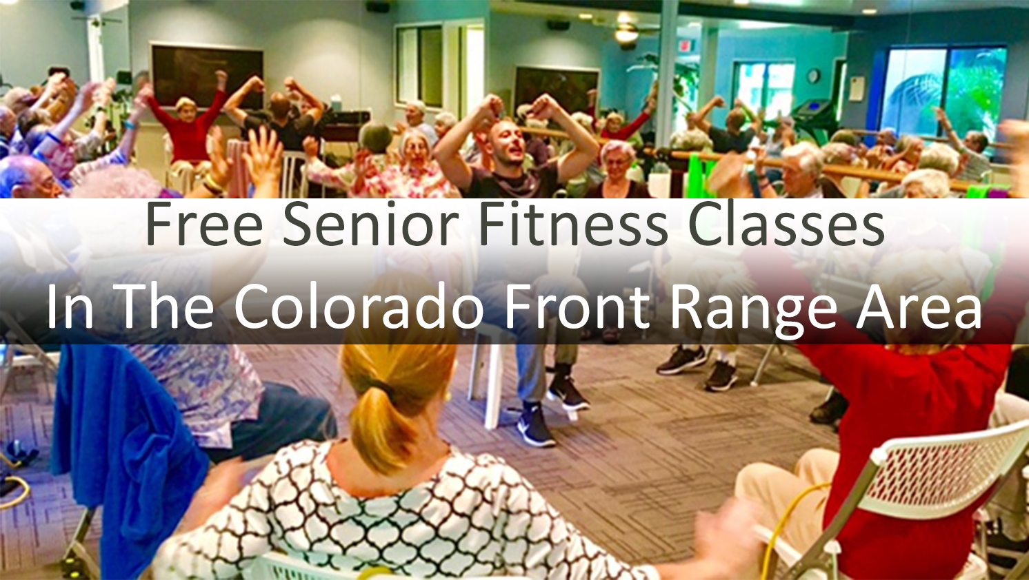 Free Senior Fitness Classes in the Colorado Front Range area