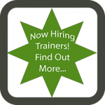 Now Hiring Trainers. Find out more.